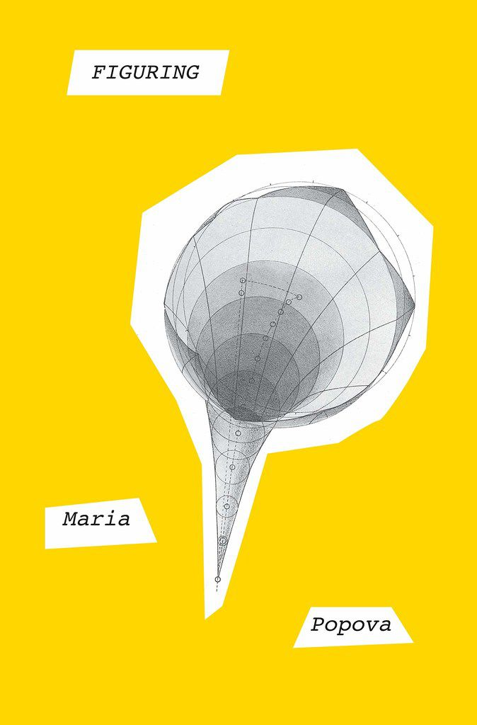 Figuring is the new book by Maria Popova, creator of the much-admired Brain Pickings blog.