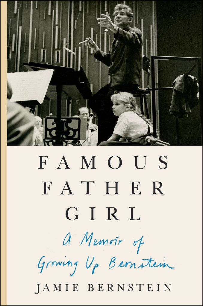 Famous Father Girl, by Jamie Bernstein
