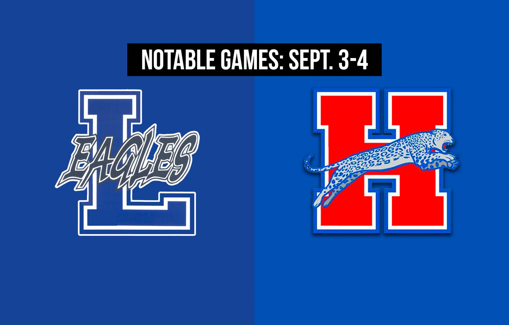 Notable games for the week of Sept. 3-4 of the 2020 season: Lindale vs. Midlothian Heritage.