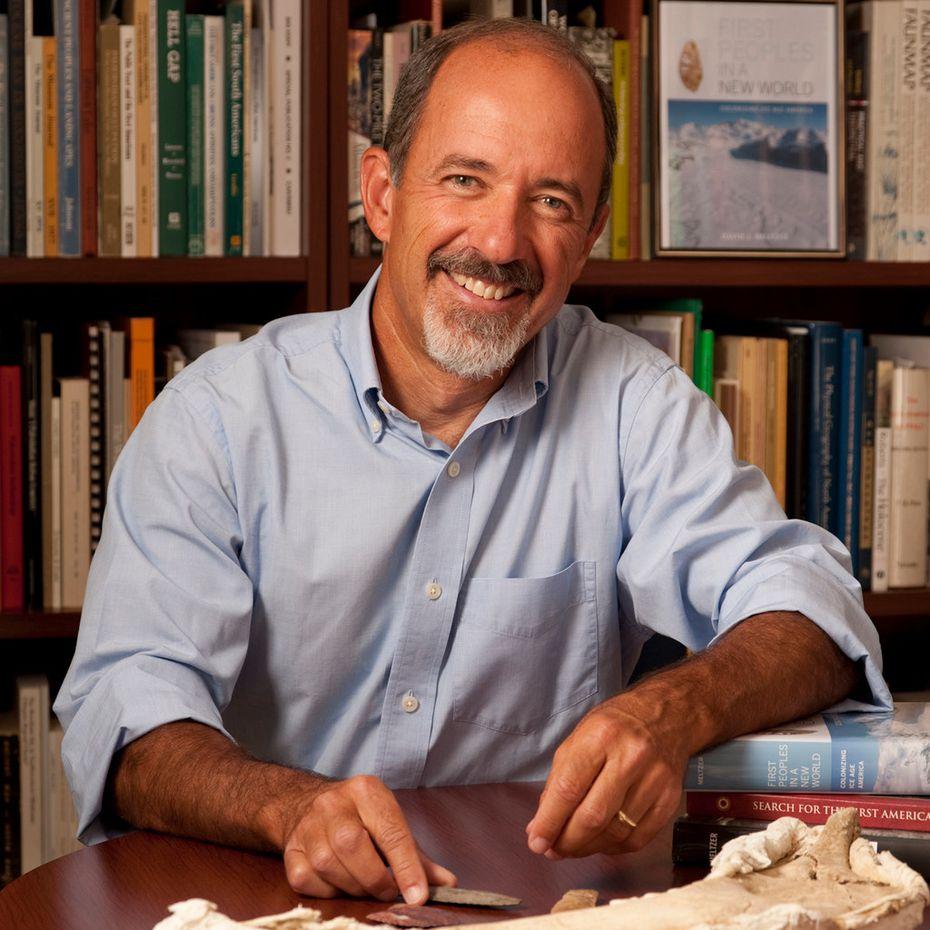 Dr. David J. Meltzer, professor of anthropology at Southern Methodist University.