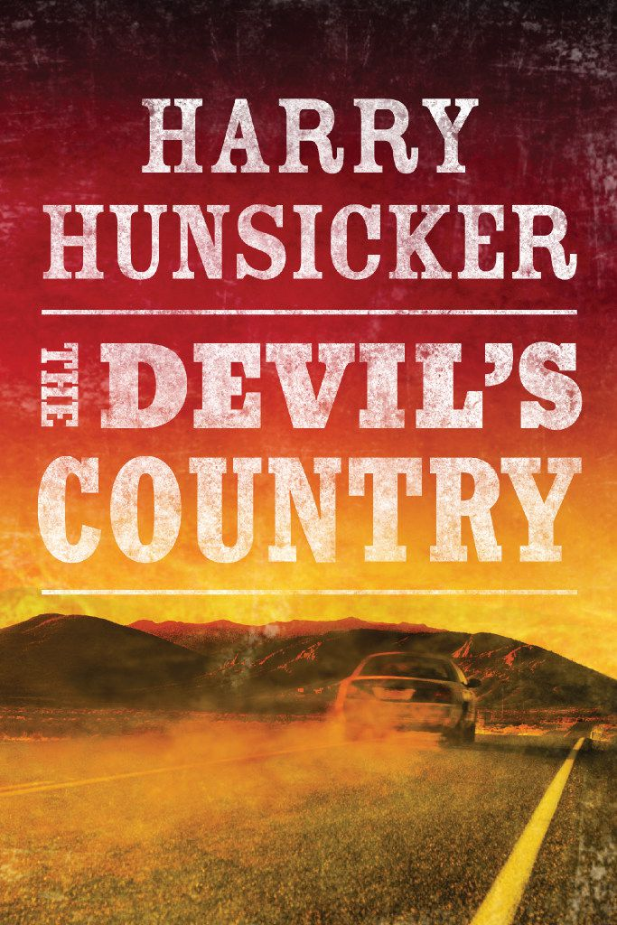 The Devil's Country, by Harry Hunsicker