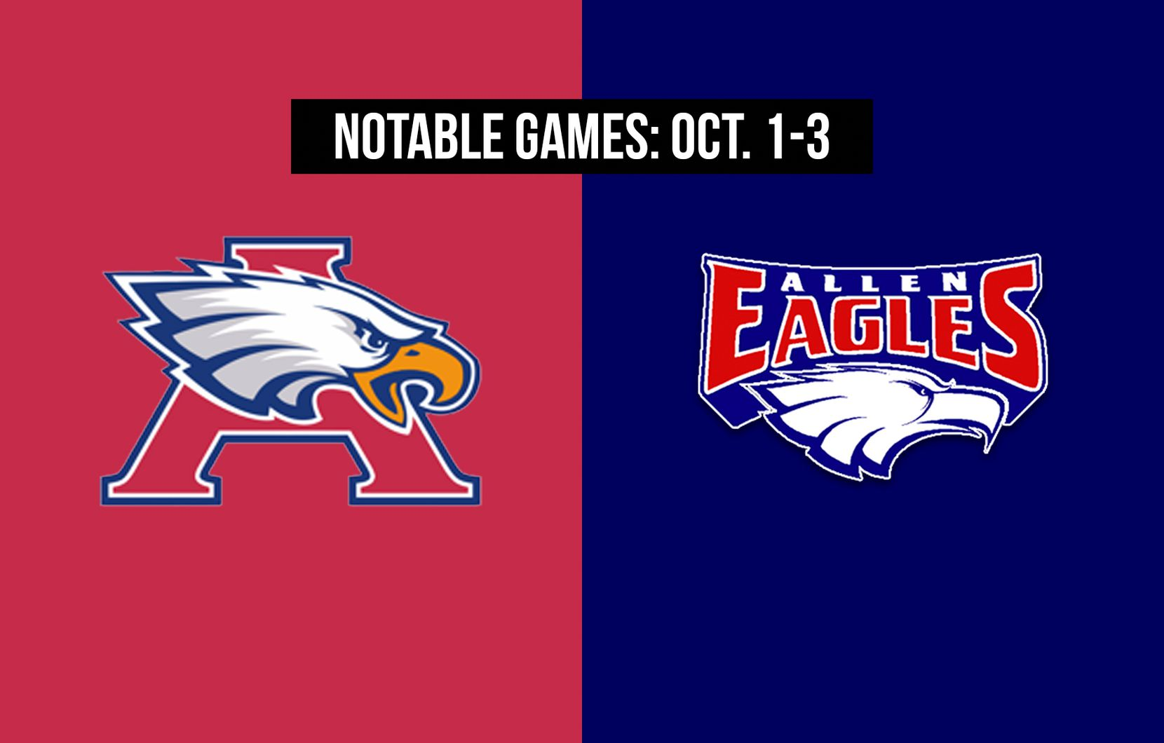 Notable games for the week of Oct. 1-3 of the 2020 season: Humble Atascocita vs. Allen.