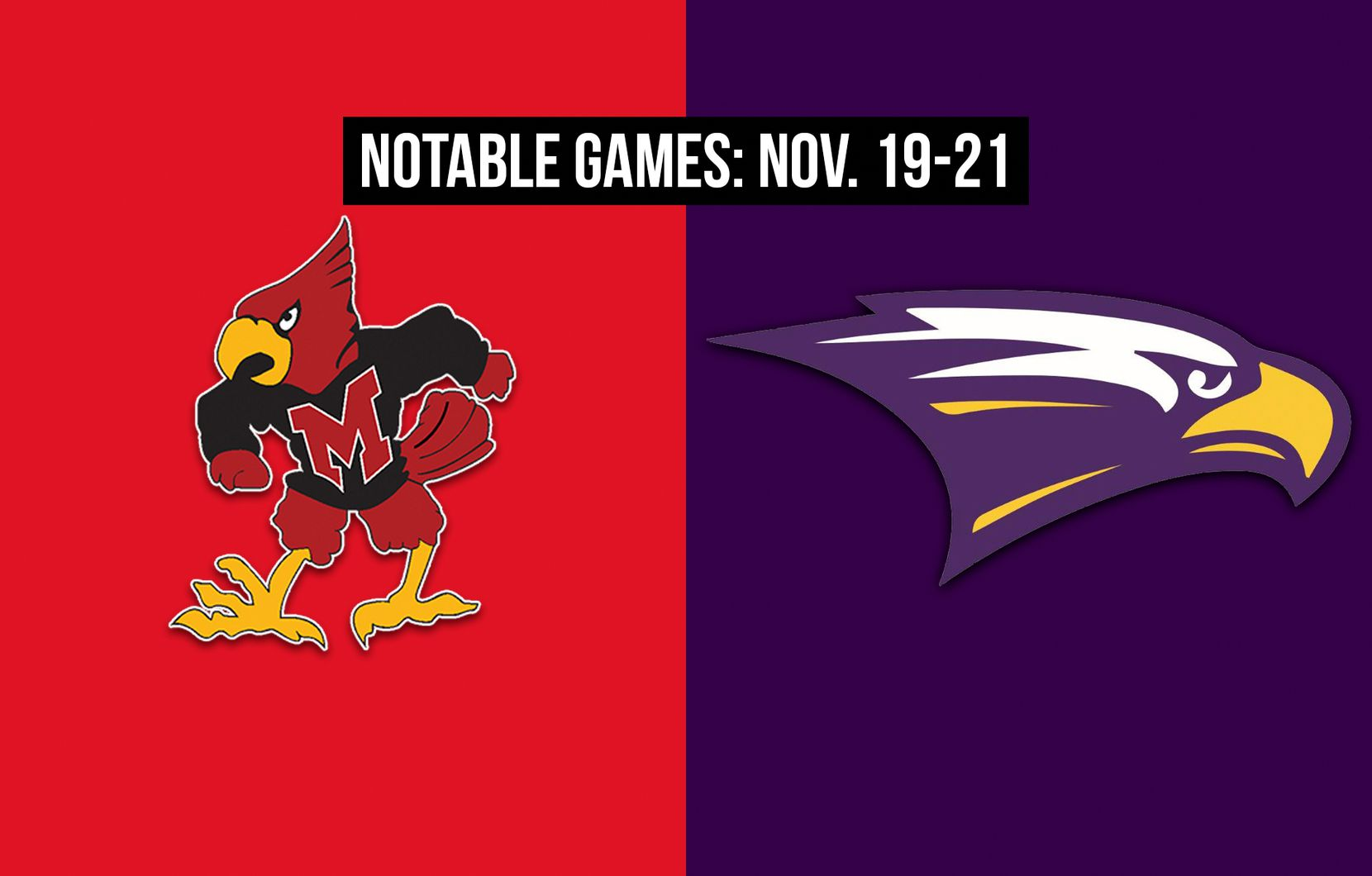 Notable games for the week of Nov. 19-21 of the 2020 season: Irving MacArthur vs. Richardson.