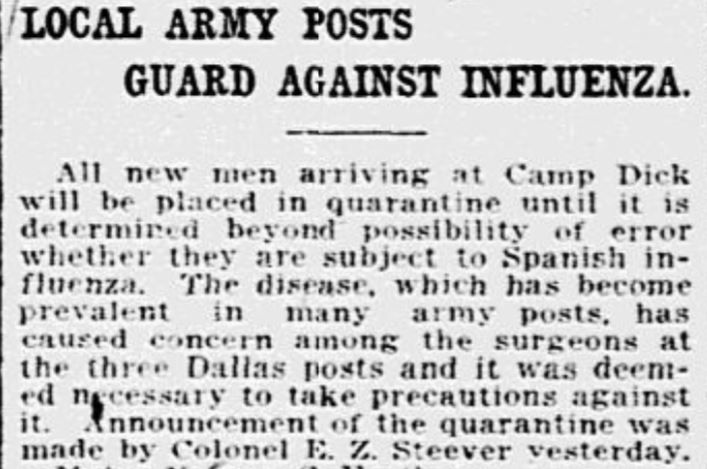 Young men streamed into Army posts in North Texas to train to fight on the battlefields in Europe during World War I. But the close quarters at these posts also helped spread the flu virus. So the Army took precautions, including quarantines, long before the civilian communities did so. This story ran in The Dallas Morning News on Sept. 27, 1918.