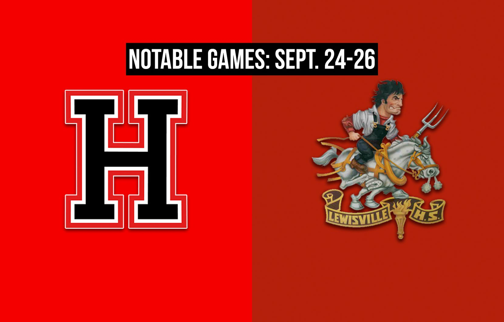 Notable games for the week of Sept. 24-26 of the 2020 season: Rockwall-Heath vs. Lewisville.