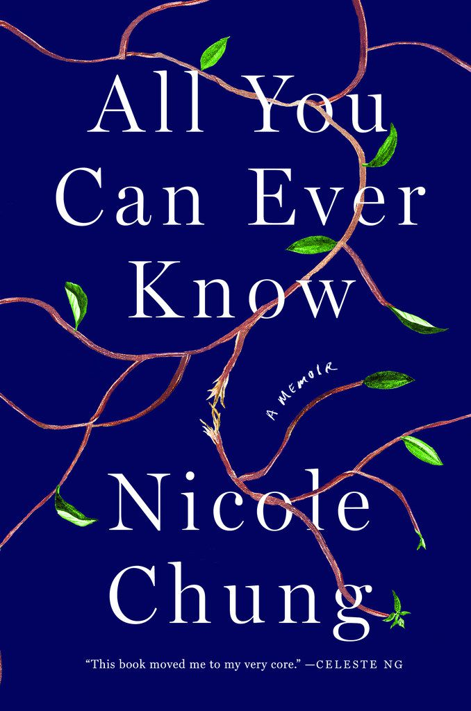 All You Can Ever Know, by Nicole Chung
