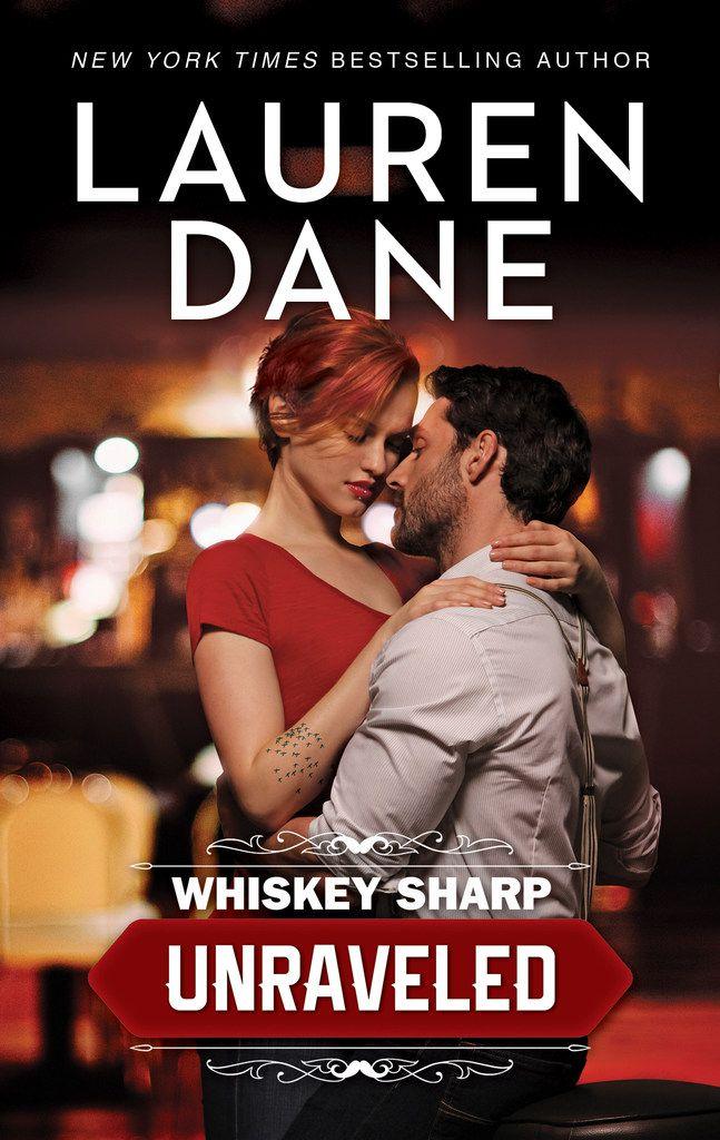 Whiskey Sharp: Unraveled, by Lauren Dane