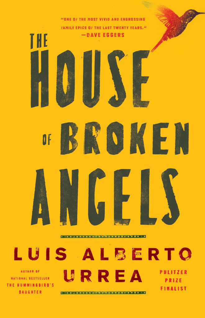The House of Broken Angels, by Luis Alberto Urrea
