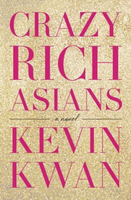 """Crazy Rich Asians,"" by Kevin Kwan"