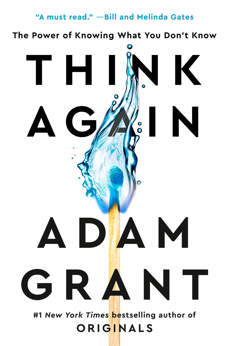 """In """"Think Again: The Power of Knowing What You Don't Know,"""" author Adam Grant investigates how we can embrace the joy of being wrong and bring nuance to charged conversations."""