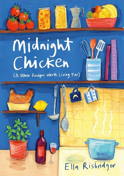 """Midnight Chicken"" offers recipes that function as prescriptions for happiness."