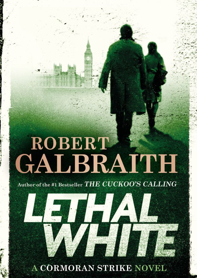 Lethal White, by Robert Galbraith (a pen name for J.K. Rowling).
