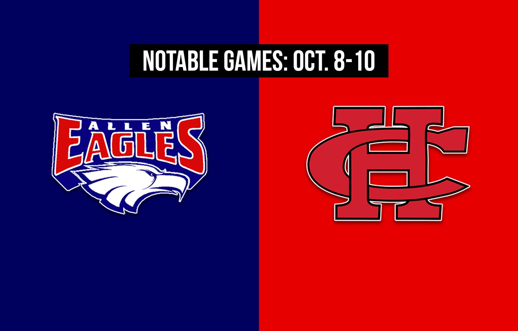 Notable games for the week of Oct. 8-10 of the 2020 season: Allen vs. Cedar Hill.
