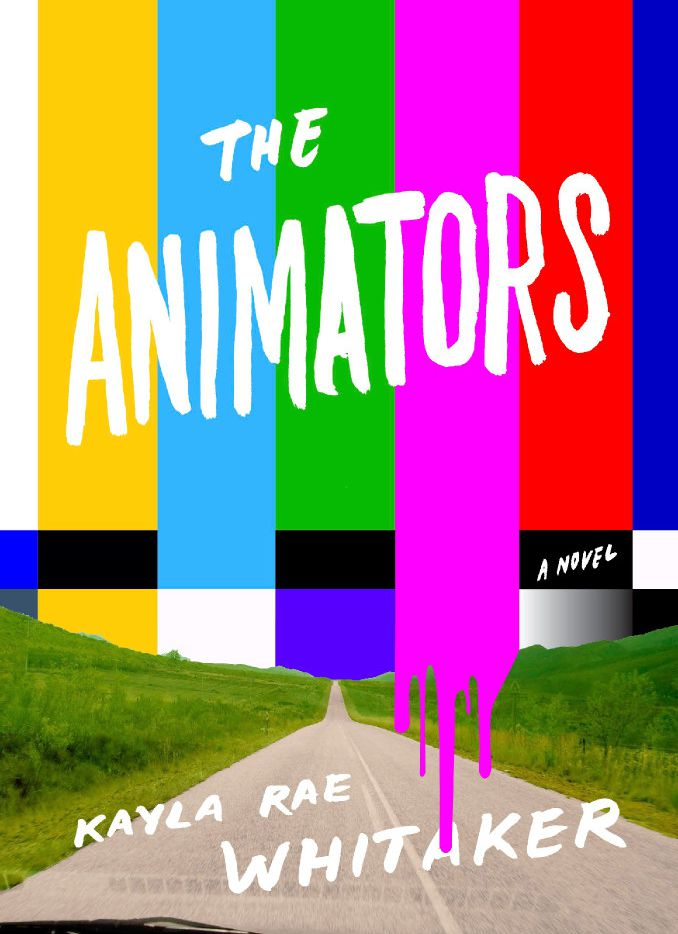 The Animators, by Kayla Rae Whitaker
