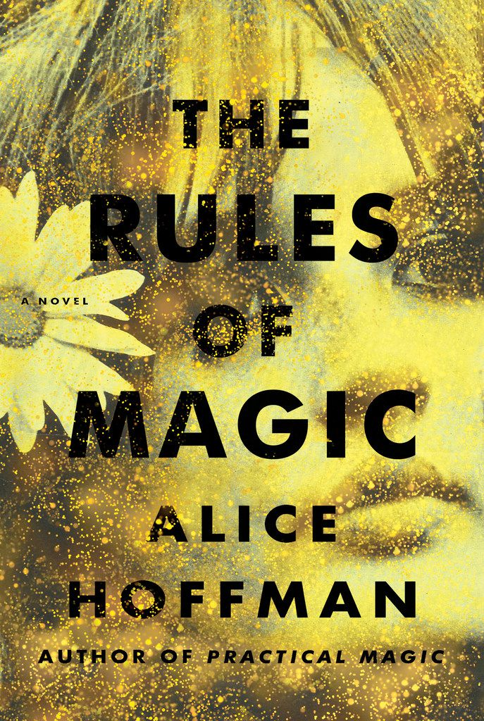 Rules of Magic, by Alice Hoffman