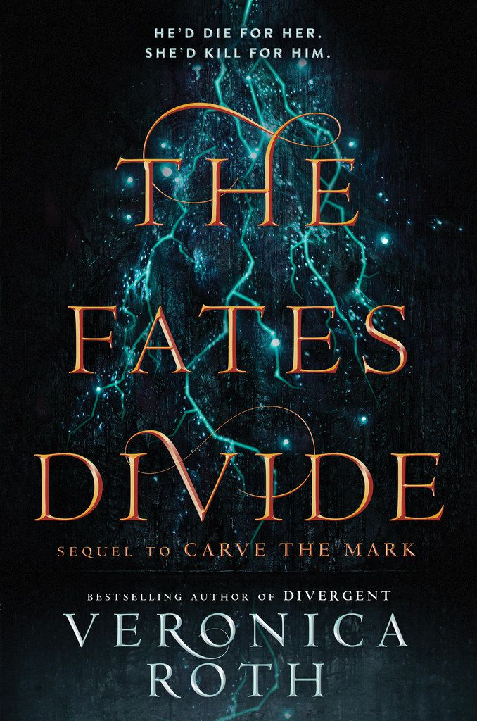 The Fates Divide, by Veronica Roth