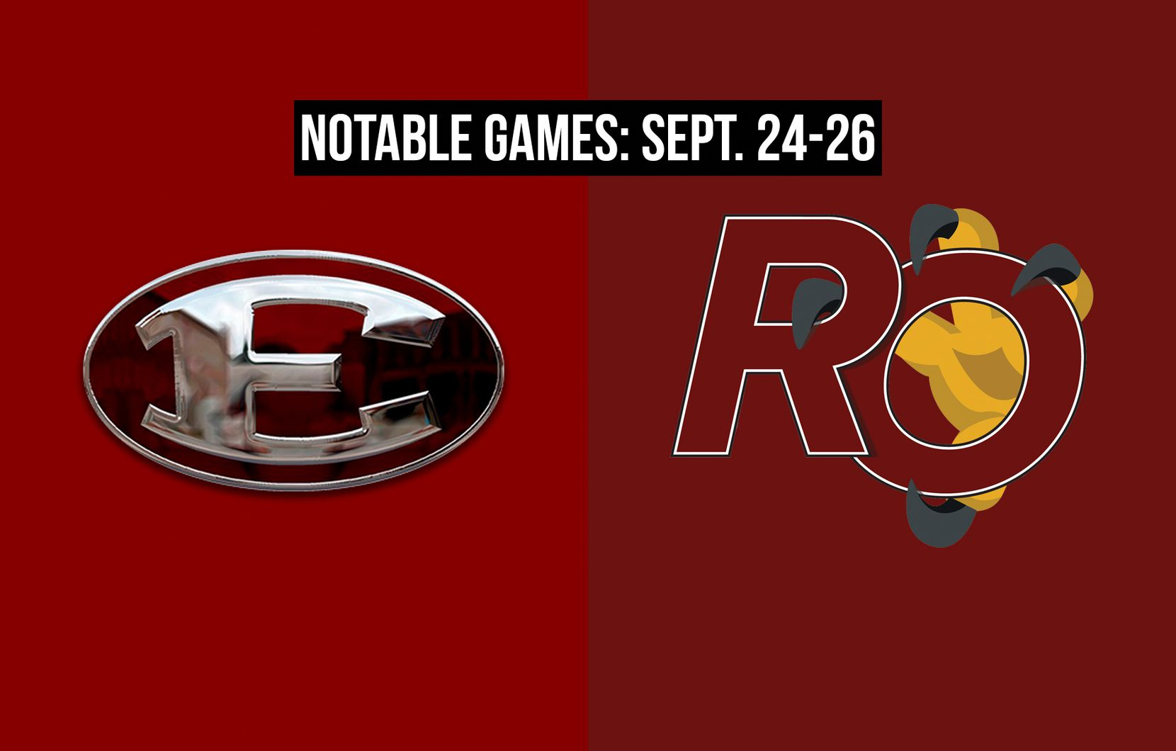 Notable games for the week of Sept. 24-26 of the 2020 season: Ennis vs. Red Oak.