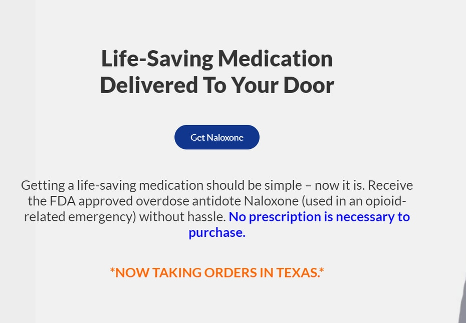 Fiduscript's website for naloxone is currently only shipping the drug to Texas addresses, though its founder expects that to change in a few months.