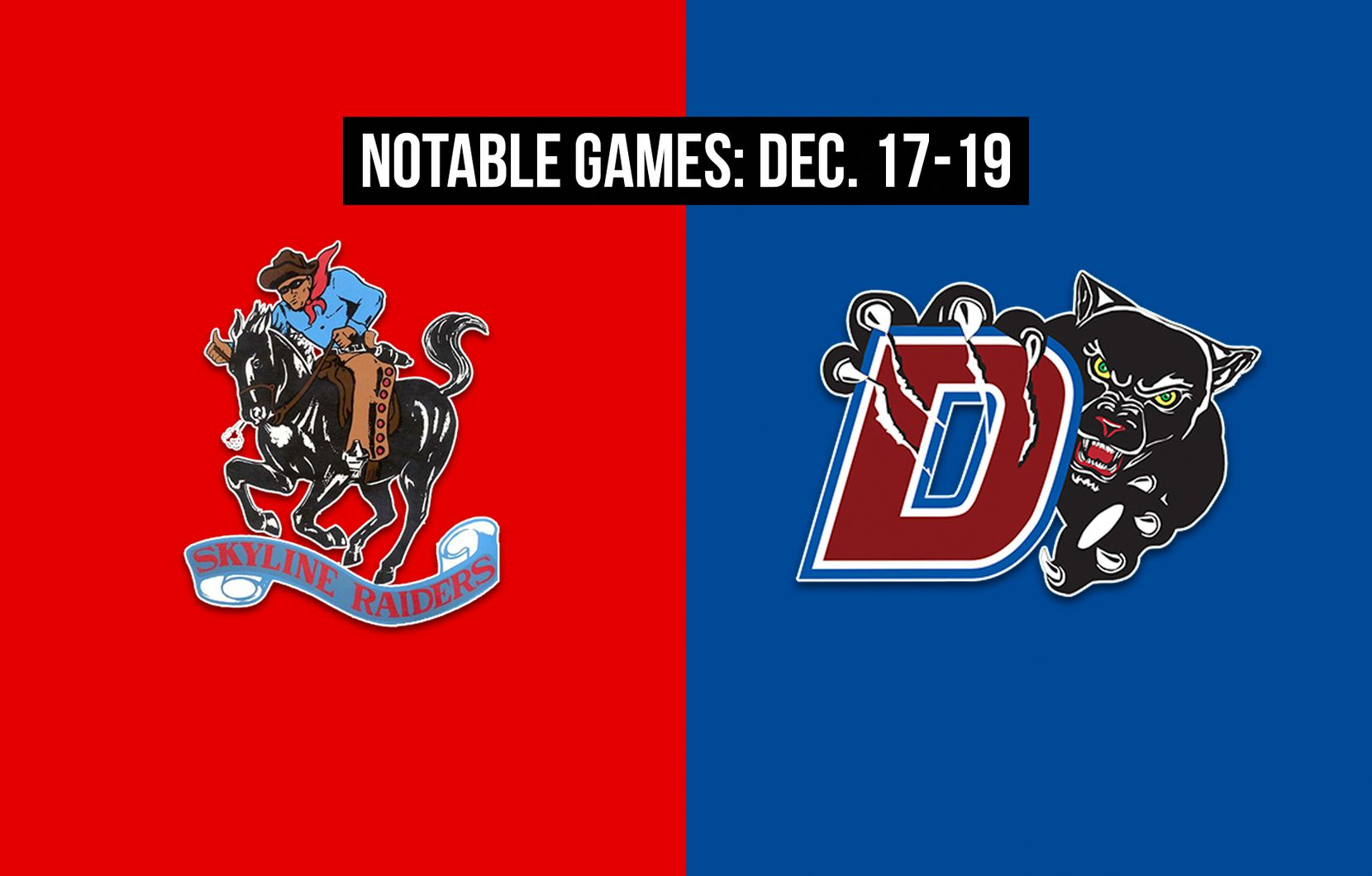 Notable games for the week of Dec. 17-19 of the 2020 season: Skyline vs. Duncanville.