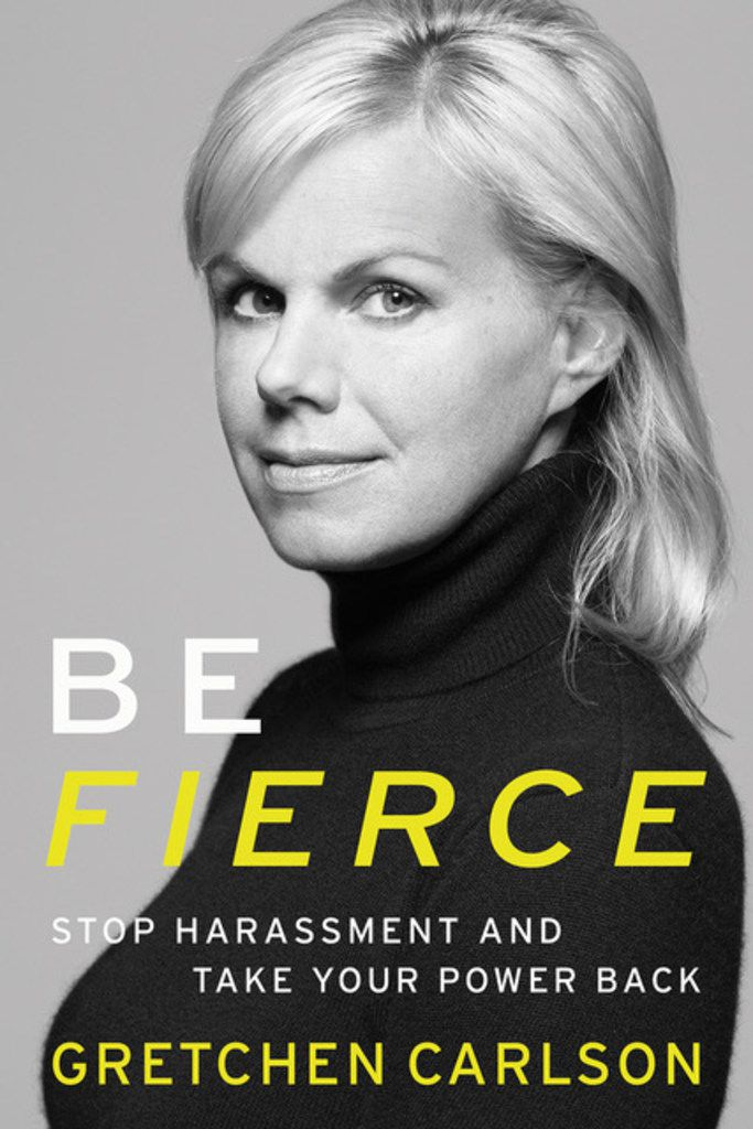 Book cover of 'Be Fierce' by Gretchen Carlson.