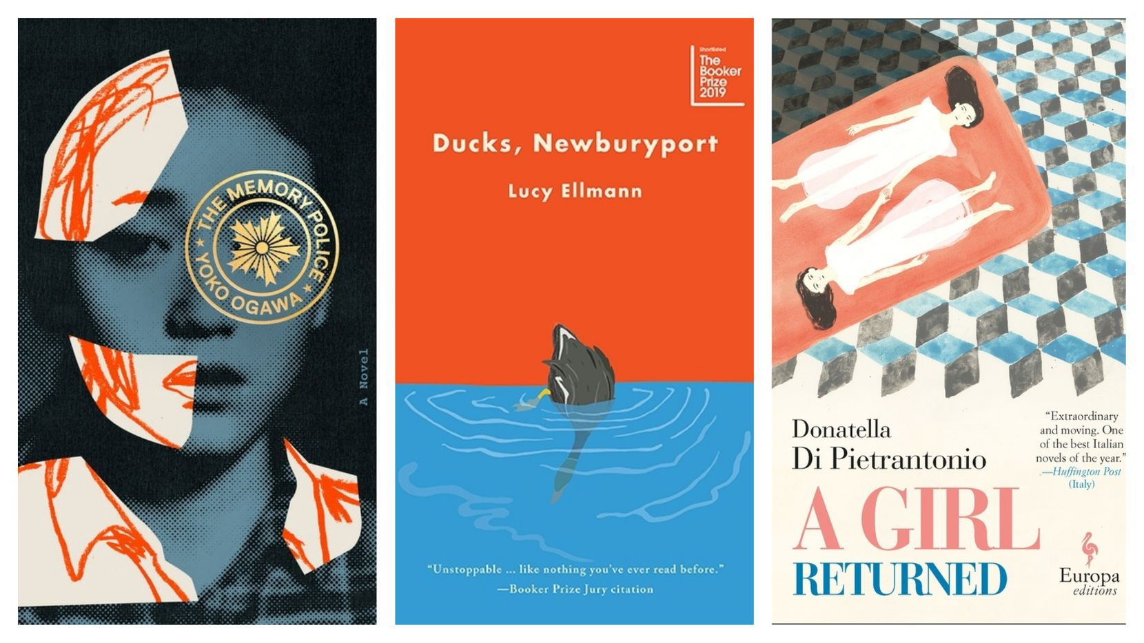 """The Memory Police""; ""Ducks, Newburyport""; and ""A Girl Returned"" are among the year's best fiction books."