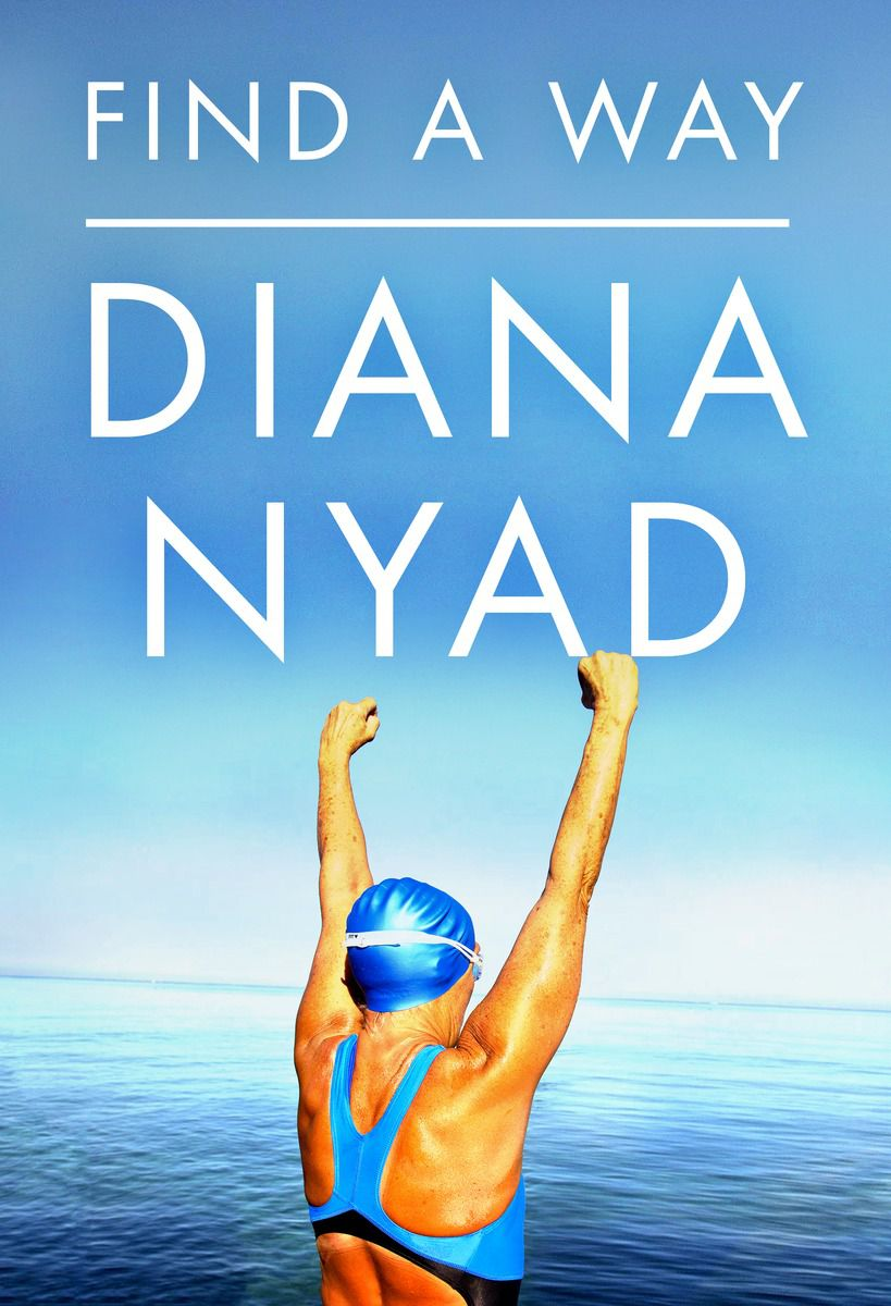 Find a Way, by Diana Nyad