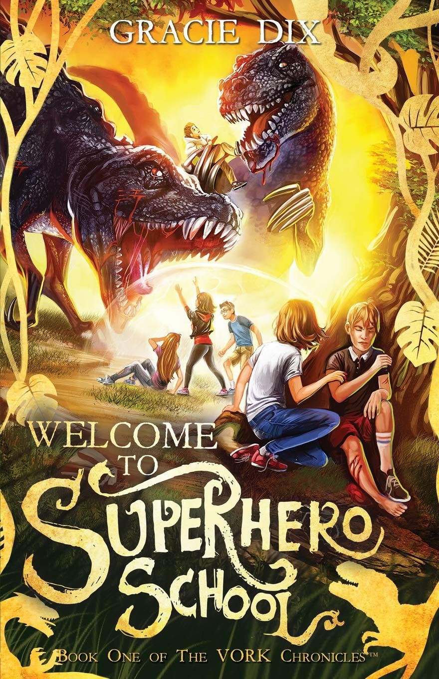 """In """"Welcome to Superhero School"""" by Gracie Dix, siblings Oliver and Jess use their unique abilities to overcome obstacles as they battle the villains of Vork."""