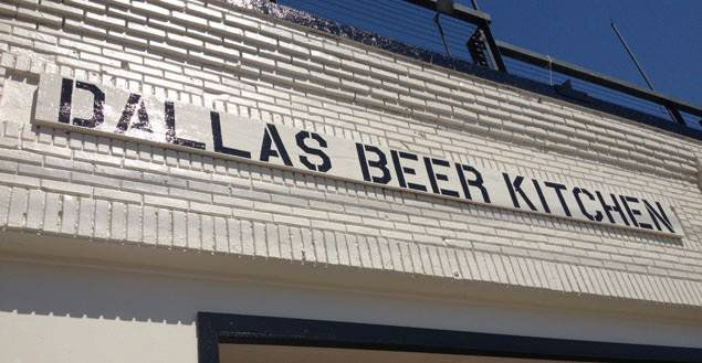 Dallas Beer Kitchen opened in 2013.