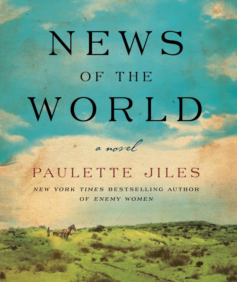 News of the World, by Paulette Jiles