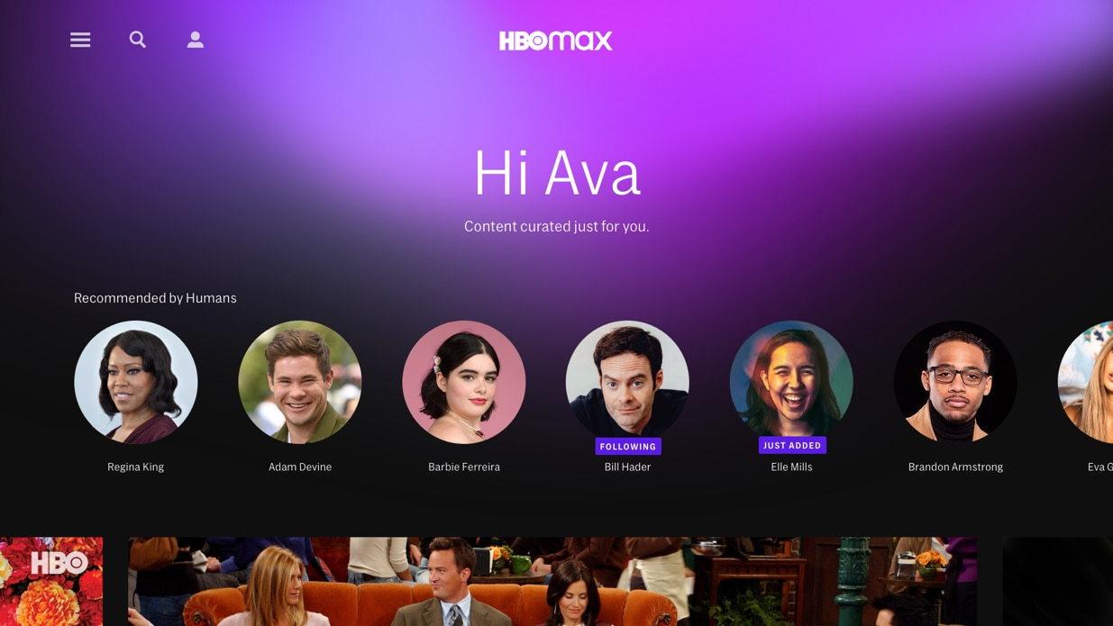 """HBO Max will also feature """"Recommended by Humans"""" playlists in which some of its celebrity talent suggest favorite shows and films for your viewing pleasure."""
