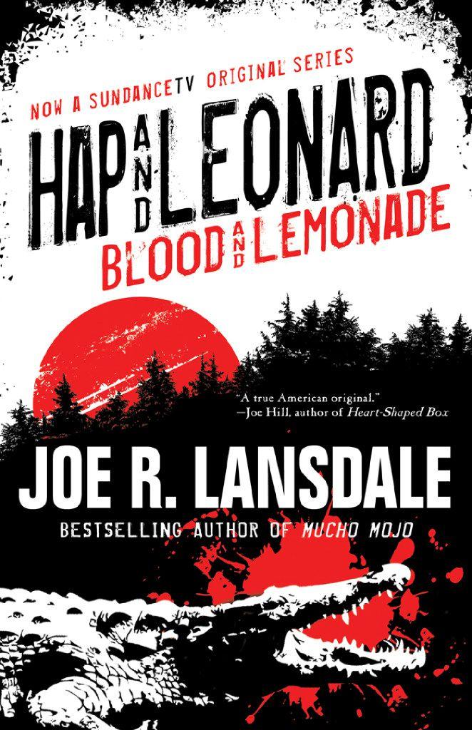 Hap and Leonard: Blood and Lemonade, by Joe R. Lansdale