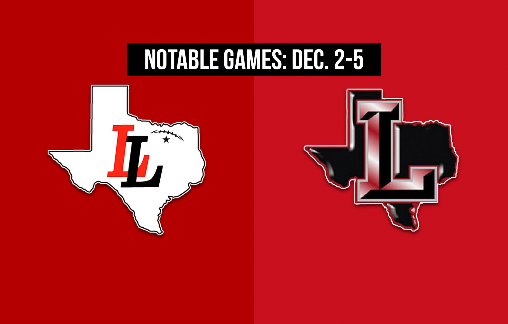 Notable games for the week of Dec. 2-5 of the 2020 season: Lovejoy vs. Frisco Liberty.