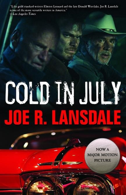 """""""Cold in July,"""" by Joe R. Lansdale"""