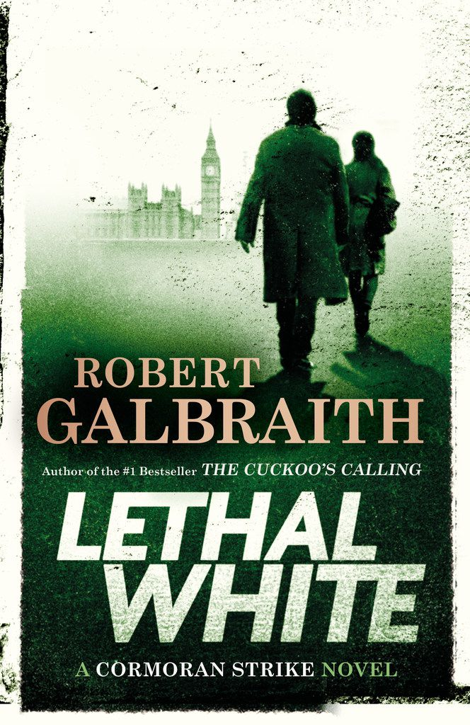 Lethal White, by Robert Galbraith (a pen name for J.K. Rowling.)