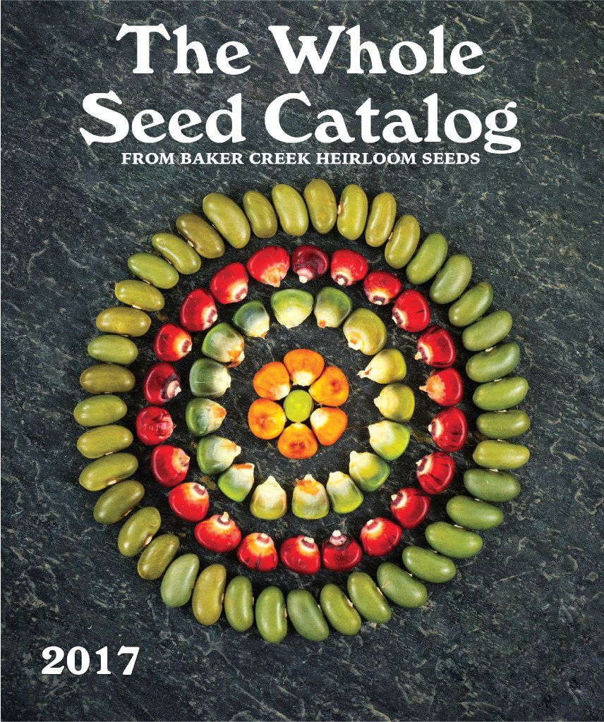 Baker Creek Heirloom Seeds 2017 seed catalog