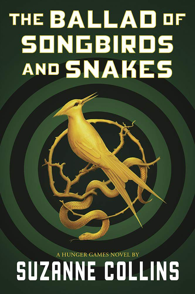 """Suzanne Collins' """"The Ballad of Songbirds and Snakes"""" rewinds the epic """"Hunger Games"""" story more than six decades before the infamous actions of Katniss Everdeen."""