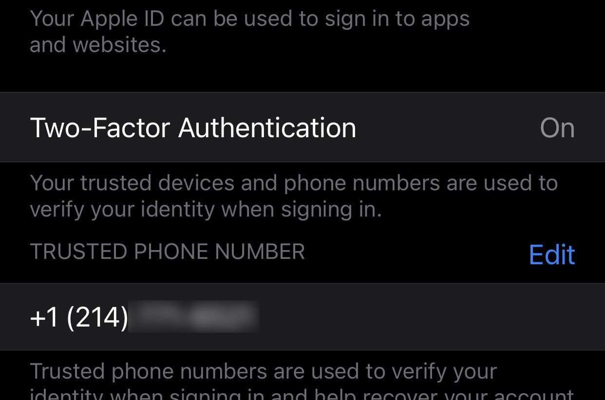The two-factor authentication preference in iOS. Look for every opportunity to enbable 2FA on your online accounts.