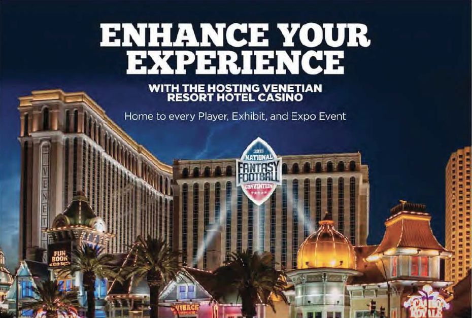 The 2015 National Fantasy Football Convention was advertised to take place at the Venetian Resort Hotel Casino.