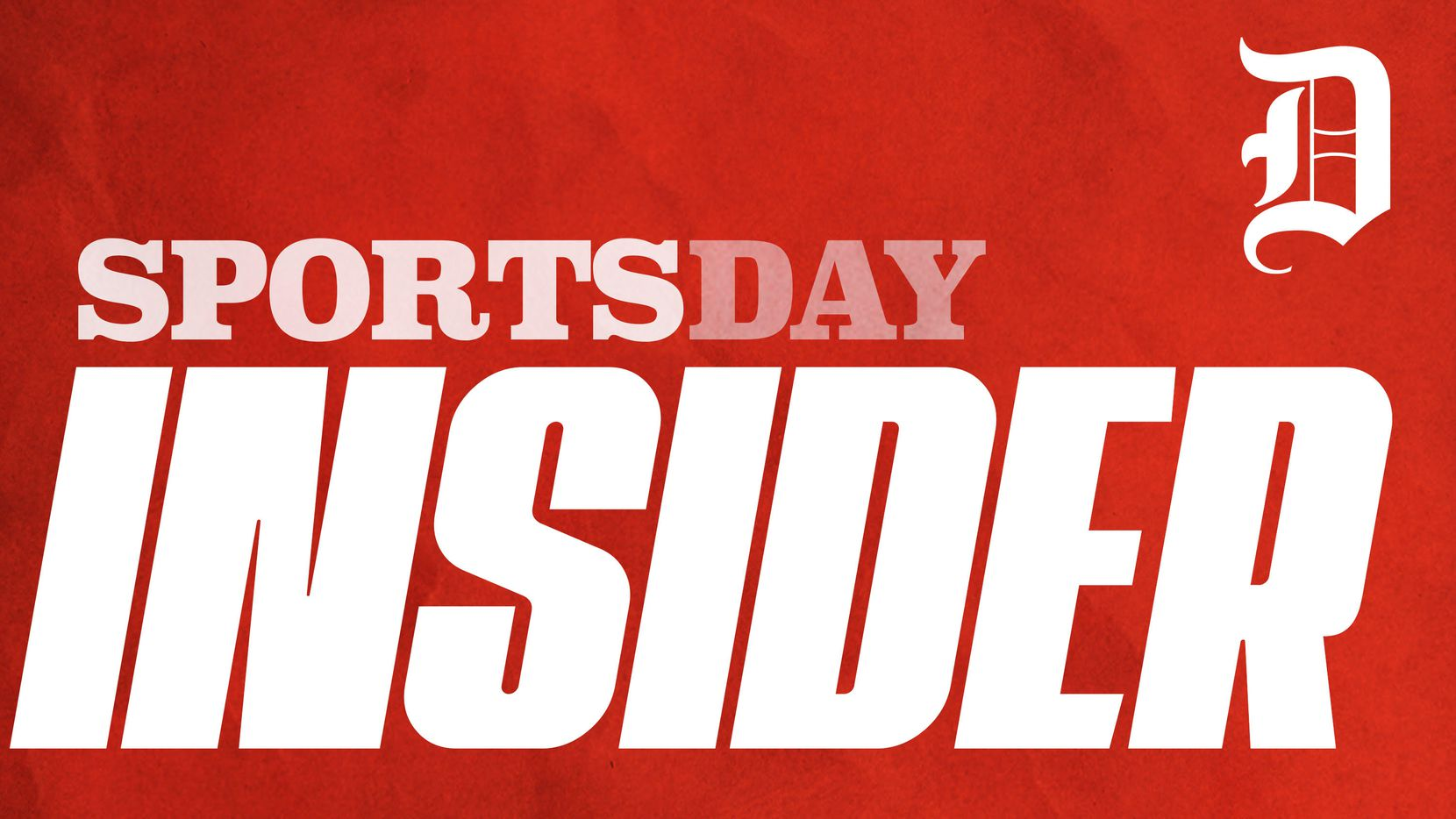 The Dallas Morning News' SportsDay Insider podcast is hosted by Kevin Sherrington, Evan Grant and David Moore.