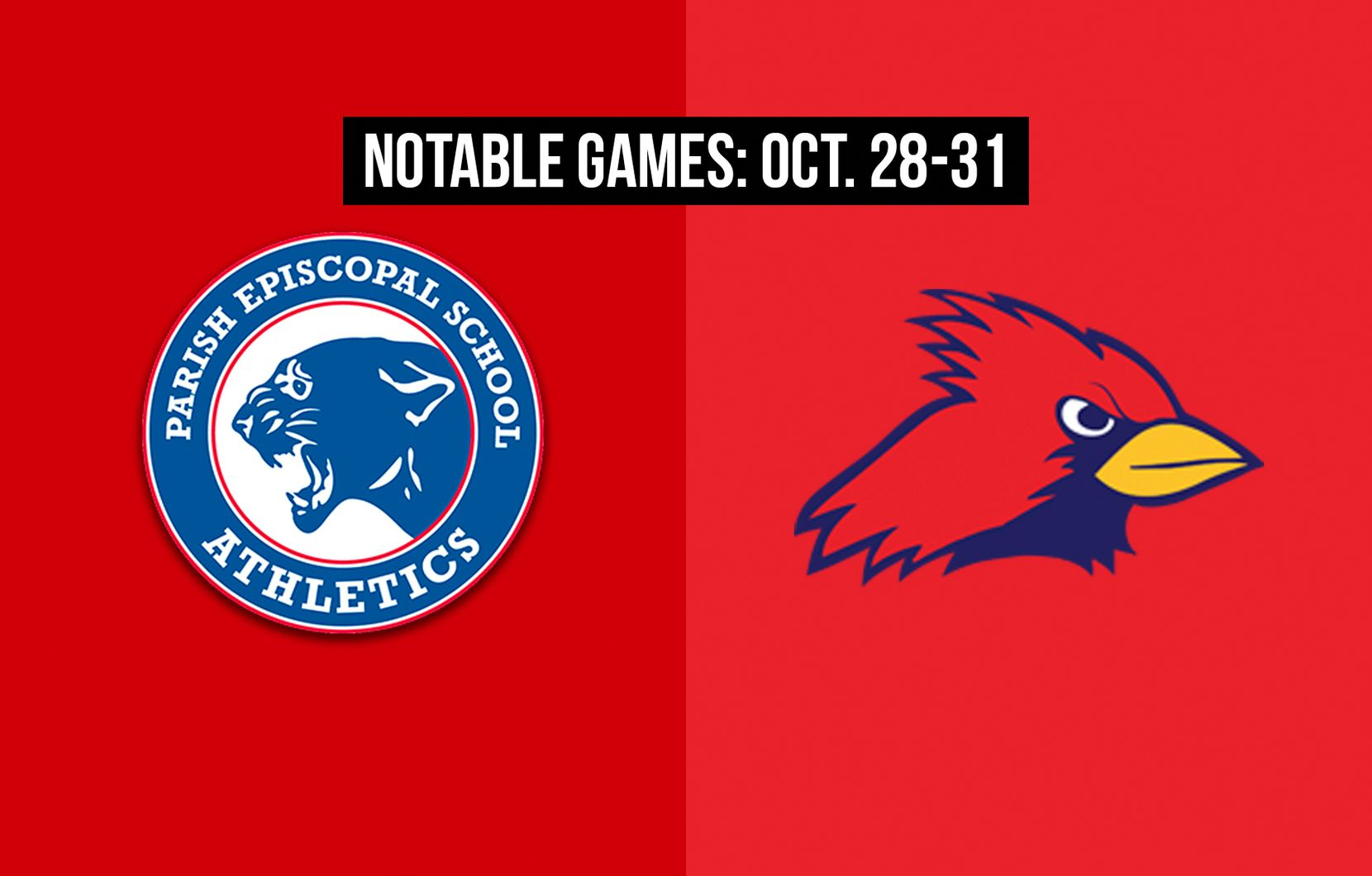 Notable games for the week of Oct. 28-31 of the 2020 season: Parish Episcopal vs. John Paul II.