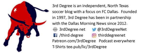 3rd Degree. Independent North Texas soccer news with a focus on FC dallas.