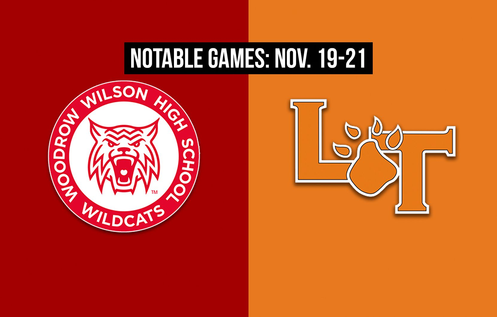Notable games for the week of Nov. 19-21 of the 2020 season: Woodrow Wilson vs. Lancaster.