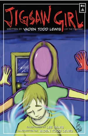 "The comic book ""Jigsaw Girl"" features a handwritten story by Toadies lead singer Vaden Todd Lewis."