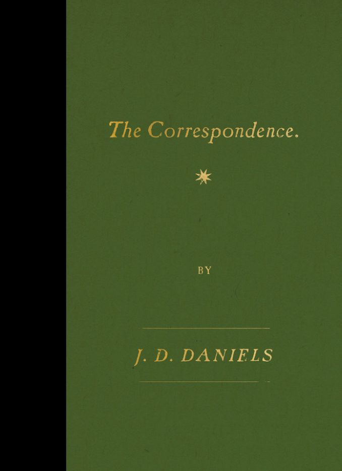 The Correspondence, by J.D. Daniels