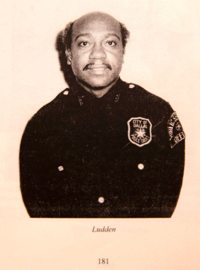 Ludden was a non-sworn member of the Dallas Police Department in 1975 -- for three weeks.