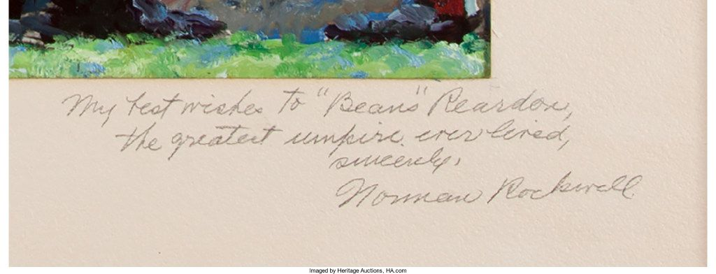 A closeup of Norman Rockwell's inscription to umpire Beans Reardon. This study of Rockwell's famous baseball painting Tough Call was a gift to Reardon.
