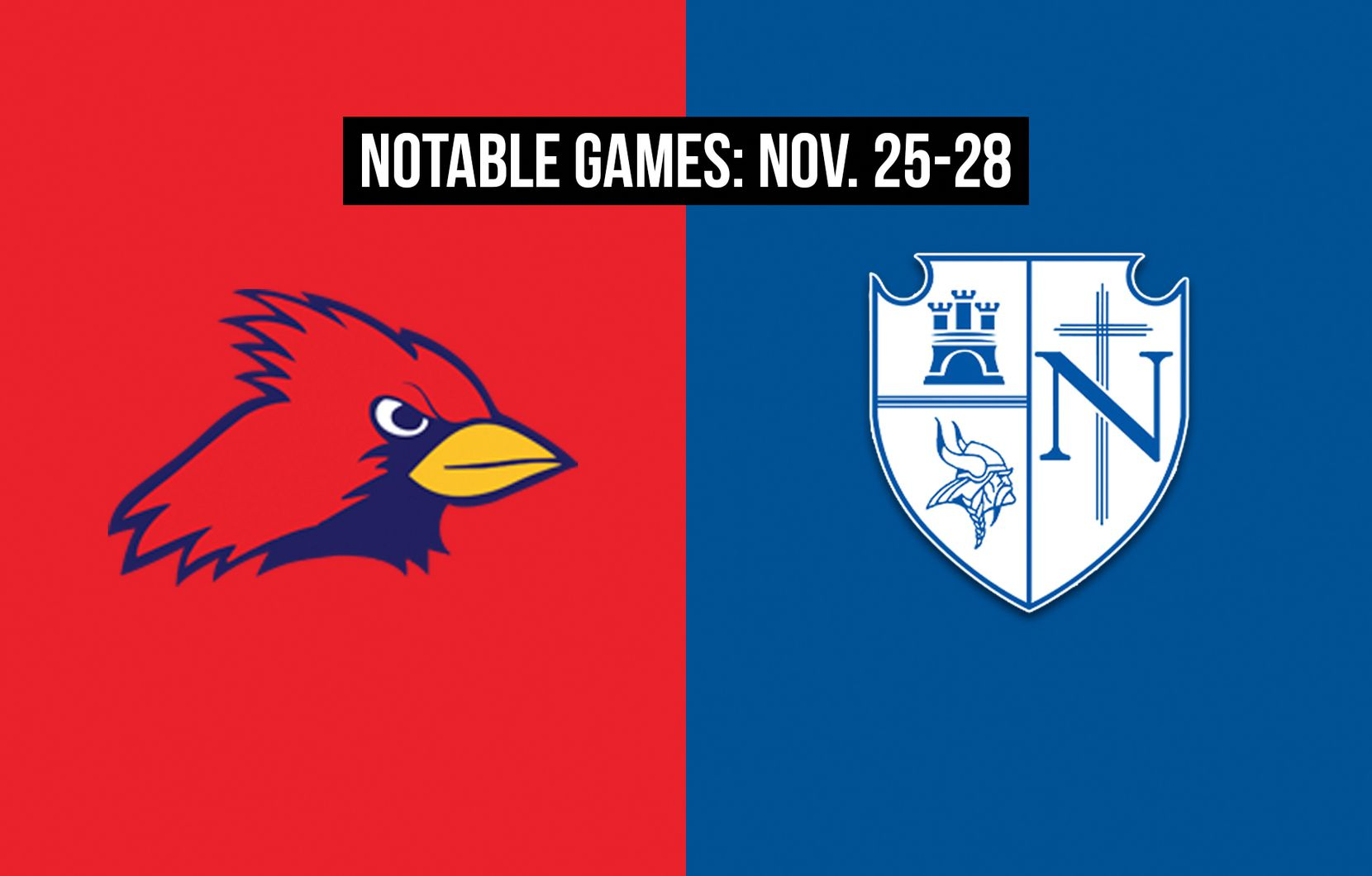 Notable games for the week of Nov. 25-28 of the 2020 season: John Paul II vs. Fort Worth Nolan.