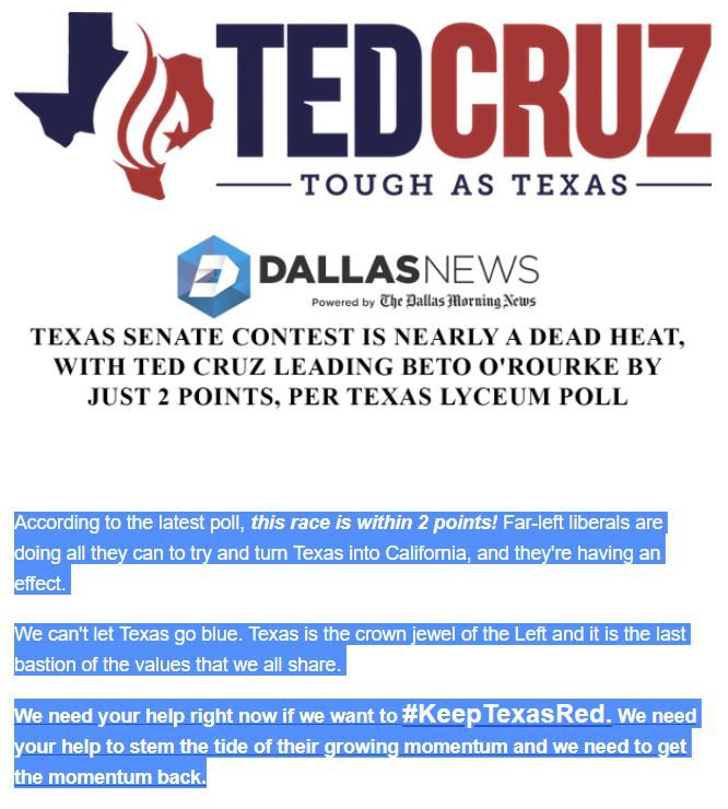The Cruz campaign used  the tight poll results released Aug. 1  to drum up donations.