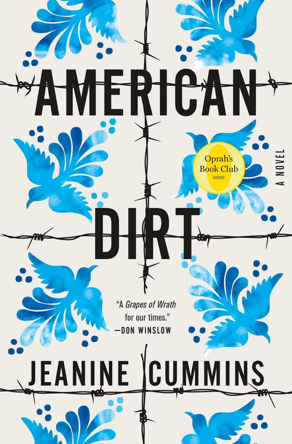 """American Dirt"" by Jeanine Cummins has generated both praise and criticism."