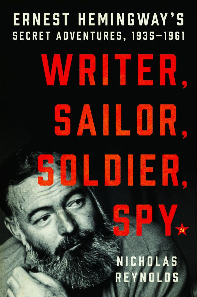 Writer, Sailor, Soldier, Spy by Nicholas Reynolds